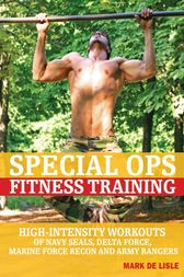 Special Ops Fitness Training by Mark De Lisle