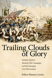 Trailing Clouds of Glory by Felice Flanery Lewis