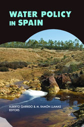 Water Policy in Spain by Alberto Garrido