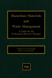 Hazardous Materials and Waste Management by Nicholas P. Cheremisinoff