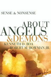 Sense and Nonsense about Angels and Demons