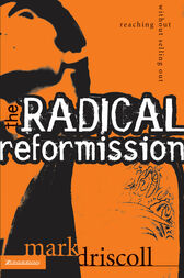 The Radical Reformission by Mark Driscoll