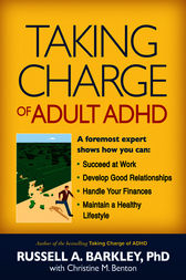 Taking Charge of Adult ADHD by Russell A. Barkley