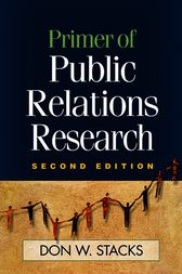 Primer of Public Relations Research, Second Edition by Don W. Stacks