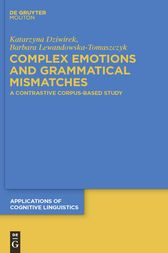 Complex Emotions and Grammatical Mismatches by Barbara Lewandowska-Tomaszczyk