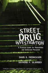 Street Drug Investigation