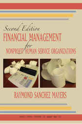 Financial Management for Nonprofit Human Service Organizations by Raymond Sanchez Mayers