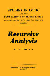 Recursive analysis, 29 by R. L. Goodstein