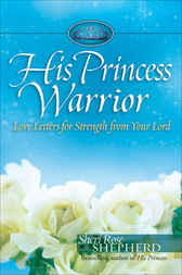 His Princess Warrior by Sheri Rose Shepherd