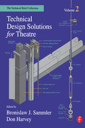 Technical Design Solutions for Theatre by Ben Sammler