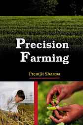 Precision Farming by Premjit Sharma