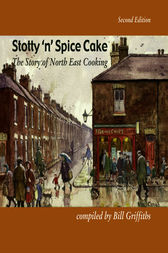 Stotty 'n' Spice Cake by Bill Griffiths