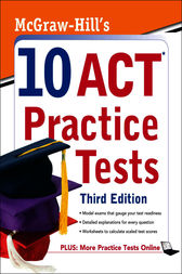 McGraw-Hill's 10 ACT Practice Tests, Third Edition by Steven Dulan