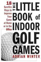 Little Book of Indoor Golf Games