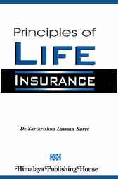 Principles of Life Insurance by Shrikrishna Laxman Karve