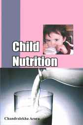 Child Nutrition by Chandralekha Arora