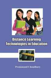 Distance Learning Technologies in Education by Premanand Choudhary