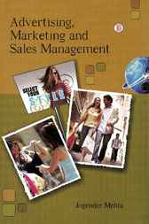 Advertising, Marketing and Sales Management by Jogender Mehta