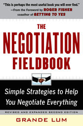 The Negotiation Fieldbook, Second Edition