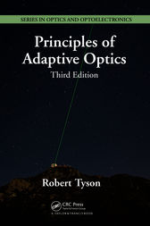 Principles of Adaptive Optics, Third Edition by Robert Tyson