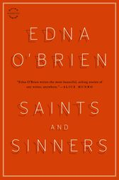 Saints and Sinners by Edna O'Brien