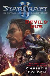 StarCraft II: Devils' Due by Christie Golden