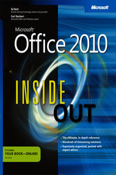 Microsoft® Office 2010 Inside Out by Ed Bott