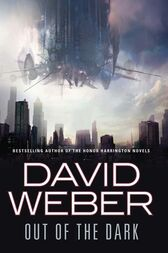 Out of the Dark by David Weber