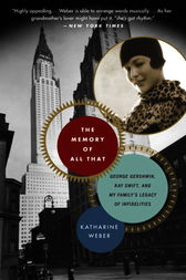The Memory of All That by Katharine Weber