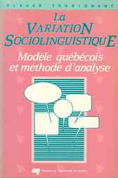 La variation sociolinguistique by Claude Tousignant