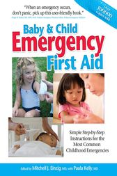 Baby & Child Emergency First Aid by MD Einzing