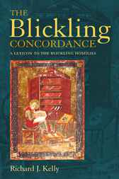 The Blickling Concordance by Richard J. Kelly