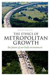 Ethics of Metropolitan Growth by Robert Kirkman