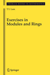 Exercises in Modules and Rings by T.Y. Lam