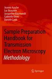Sample Preparation Handbook for Transmission Electron Microscopy by Jeanne Ayache