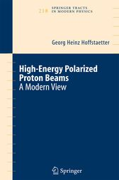 High Energy Polarized Proton Beams by Georg Heinz Hoffstaetter