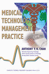 Medical Technology Management Practice by Anthony Chan