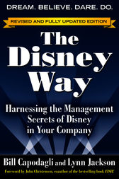 The Disney Way, Revised Edition by Bill Capodagli