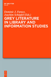Grey Literature in Library and Information Studies by Dominic Farace