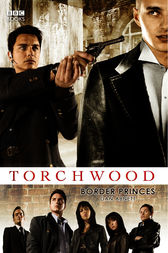 Torchwood: Border Princes by Dan Abnett