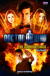 Doctor Who: The Glamour Chase by Gary Russell
