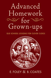 Advanced Homework for Grown-ups