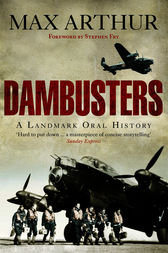 Dambusters by Max Arthur
