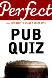 Perfect Pub Quiz by David Pickering