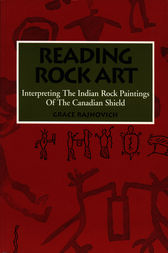 Reading Rock Art by Grace Rajnovich