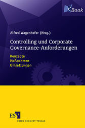 Controlling und Corporate Governance-Anforderungen by Alfred Wagenhofer