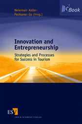 Innovation and Entrepreneurship by Klaus Weiermair