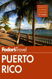 Fodor's Puerto Rico by Fodor's Travel Guides