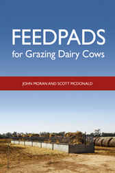 Feedpads for Grazing Dairy Cows by John Moran