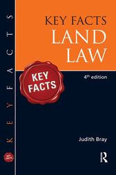 Key Facts Land Law by Judith Bray